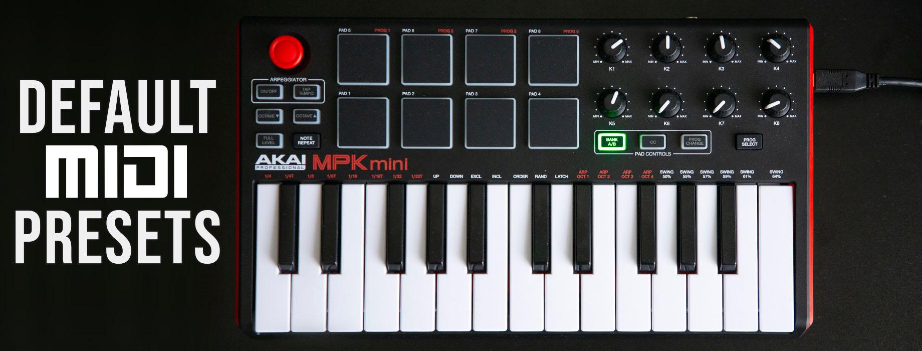AKAI MPK Mini MkII Factory Default Presets